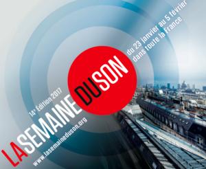 Affiche de la Semaine du Son en France, du 23 janvier au 5 février 2017. Entrées gratuites dans la limite des places disponibles.