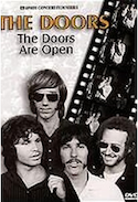The Doors, the doors are open